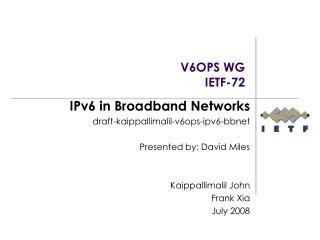 V6OPS WG IETF-72