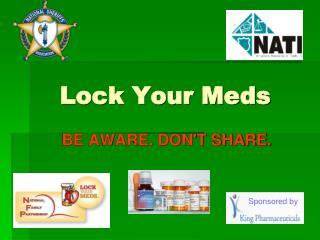 Lock Your Meds