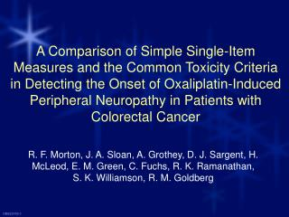 Peripheral neuropathy (PN) is common during treatment with Oxaliplatin