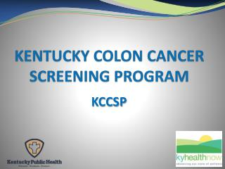KENTUCKY COLON CANCER SCREENING PROGRAM