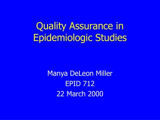 Quality Assurance in Epidemiologic Studies