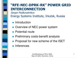 Introduction Overview of NEC power system Potential route  Preliminary costs-benefit analysis