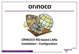 ORiNOCO RG-based LANs Installation / Configuration
