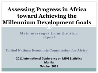 Assessing Progress in Africa toward Achieving the  Millennium Development Goals