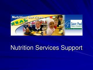 Nutrition Services Support