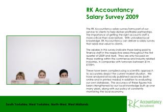 RK Accountancy                                        Salary Survey 2009