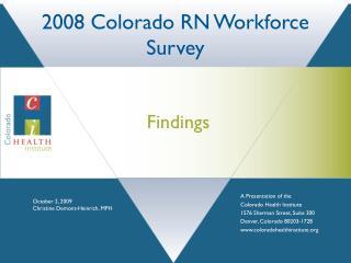 2008 Colorado RN Workforce Survey