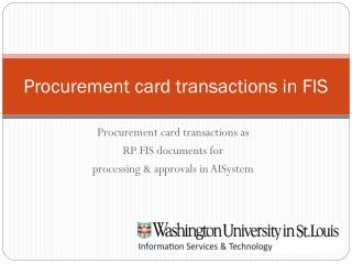 Procurement card transactions in FIS