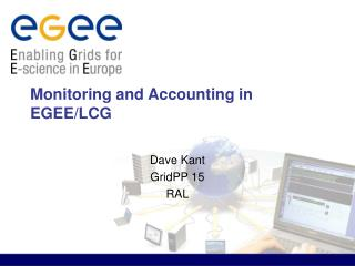 Monitoring and Accounting in EGEE/LCG