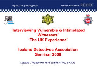 Detective Constable Phil Morris LLB(Hons) PGCE PGDip