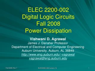 ELEC 2200-002 Digital Logic Circuits Fall 2008 Power Dissipation