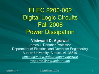 ELEC 2200-002 Digital Logic Circuits Fall 2008 Power Dissipation