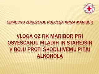 OZ RK Maribor izvaja 1. javna pooblastila: - krvodajalstvo in darovanje organov,