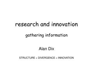 research and innovation gathering information
