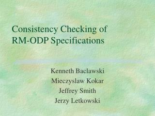 Consistency Checking of  RM-ODP Specifications