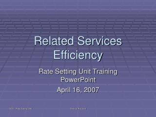 Related Services Efficiency