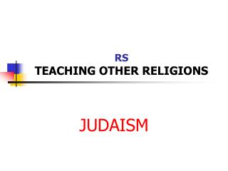 RS TEACHING OTHER RELIGIONS