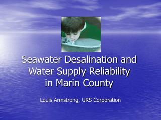 Seawater Desalination and Water Supply Reliability in Marin County