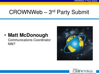 CROWNWeb – 3 rd  Party Submit