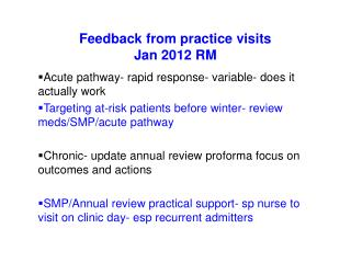 Feedback from practice visits Jan 2012 RM