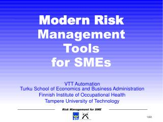 VTT Automation Turku School of Economics and Business Administration