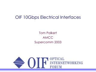 OIF 10Gbps Electrical Interfaces