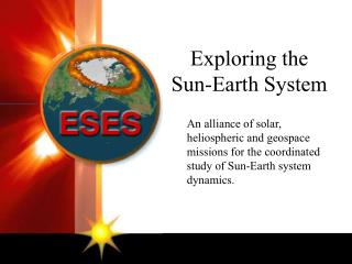Exploring the Sun-Earth System