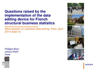 Work session on statistical data editing, Paris, April 2014 (topic iii)