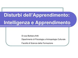 Disturbi dell'Apprendimento :  Intelligenza  e  Apprendimento