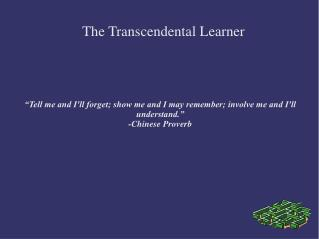The Transcendental Learner