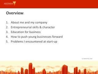 About me and my company Entrepreneurial skills & character Education for business