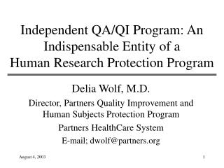 Independent QA/QI Program: An Indispensable Entity of a Human Research Protection Program