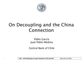 On Decoupling and the China Connection