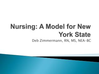 Nursing: A Model for New York State