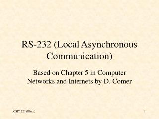 RS-232 (Local Asynchronous Communication)