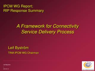 IPCM WG Report;  RfP Response Summary