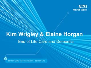Kim Wrigley  Elaine Horgan