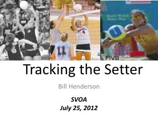 Tracking the Setter