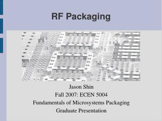 RF Packaging