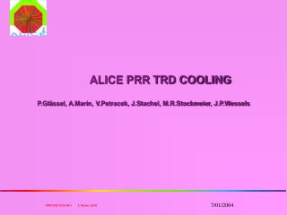 PRR of the TRD Cooling