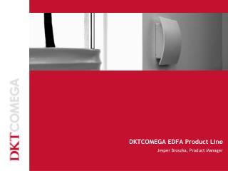 DKTCOMEGA EDFA Product Line
