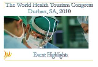 The World Health Tourism Congress Durban, SA, 2010
