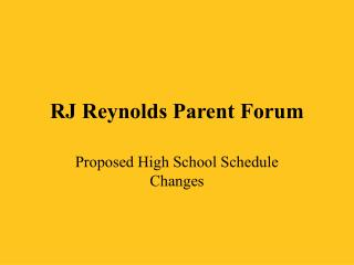 RJ Reynolds Parent Forum