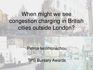 When might we see congestion charging in British cities outside London?