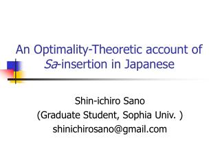 An Optimality-Theoretic account of  Sa -insertion in Japanese