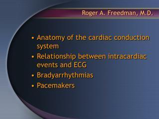 Roger A. Freedman, M.D.
