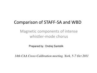 Comparison of STAFF-SA and WBD