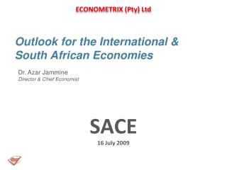 Outlook for the International & South African Economies