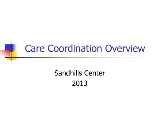 Care Coordination Overview