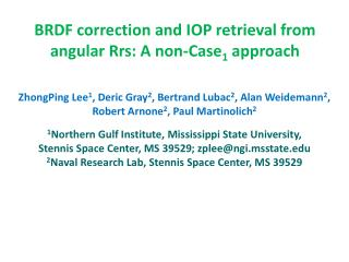 BRDF correction and IOP retrieval from angular Rrs: A non-Case 1  approach